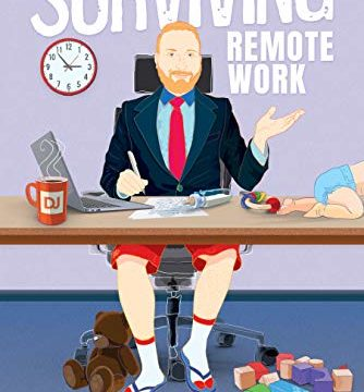 Don't Just Survive, Thrive in the Remote Workplace